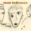 Marie Fredriksson The Change