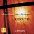 William Christie Charpentier: Te Deum, Grand Office des Morts