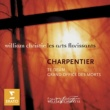 William Christie Charpentier: Te Deum - Grand Office des Morts