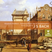 Elizabeth Wallfisch/Orchestra of the Age of Enlightenment Violin Concerto in D minor (reconstructed from Harpsichord Concerto in D minor) BWV1052: I. Allegro