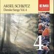 Aksel Schiøtz Danske Sange Vol.4