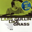 Lars Gullin Like Grass