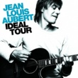 Jean-Louis Aubert Ideal Tour