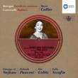 Maria Callas/Giuseppe di Stefano/Tullio Serafin Mascagni : Cavalleria Rusticana & Leoncavallo: Pagliacci
