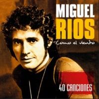 Miguel Ríos Por Si Necesitas