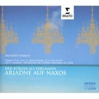 Brigitte Fournier/Doris Lamprecht/Virginie Pochon/Orchestre de l'Opéra National de Lyon/Kent Nagano Ariadne auf Naxos: Schläft sie? (Najade/Dryade/Echo)
