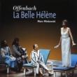 Marc Minkowski/Choeur des Musiciens du Louvre/Les Musiciens du Louvre - Grenoble Offenbach - La Belle Hélène