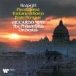 Philadelphia Orchestra/Riccardo Muti Pini di Roma (The Pines of Rome): I. I pini di Villa Borghese
