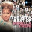Mirella Freni The Very Best of Mirella Freni