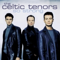 The Celtic Tenors/Nick Ingman/Patrick Kernan/Gavyn Wright/Orchestra A love so beautiful