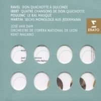 José Van Dam/Orchestre de l'Opéra National de Lyon/Kent Nagano 4 Chansons de Don Quichotte: Chanson du Duc (Arnoux)