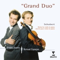 Renaud Capuçon/Jerome Ducros Grand Duo for violin and piano in A major D574: I. Allegro moderato