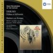"José Van Dam/Pascal Thomas/Ruggero Raimondi/Chöre der Deutschen Oper Berlin/Berliner Philharmoniker/Herbert von Karajan Pelléas et Mélisande, L. 88, Act 5: ""Qu'y-a-t-il? Qu'est-ce que toutes ces femmes viennent faire ici?"" (Golaud, Le médecin, Arkel)"