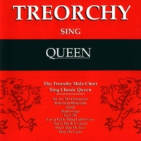 The Treorchy Male Voice Choir Radio Ga Ga