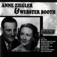 Anne Ziegler & Webster Booth Love's Garden Of Roses