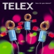 Telex #1 Song In Heaven