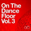 Various Artists Atlantic 60th: On The Dance Floor Vol. 3