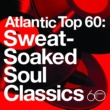 Solomon Burke Atlantic Top 60: Sweat-Soaked Soul Classics