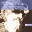 Lynne Dawson/Olaf Bär/Schütz Choir of London/London Classical Players/Sir Roger Norrington Brahms - Ein Deutsches Requiem