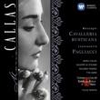 Maria Callas Mascagni: Cavalleria Rusticana - Leoncavallo: Pagliacci