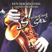 Ken MacKintosh His Saxophone & Orchestra Number One