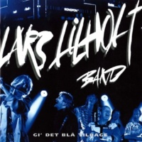 Lars Lilholt Band Ten Years After (Live)