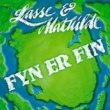 Lasse & Mathilde Fyn Er Fin