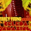 Celeda Amazing (Tracy Young Club Mix)