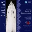 Maria Callas/Giuseppe di Stefano/Rolando Panerai/Nicola Zaccaria/Coro del Teatro alla Scala, Milano/RIAS Sinfonie-Orchester Berlin /Herbert von Karajan Donizetti: Lucia di Lammermoor