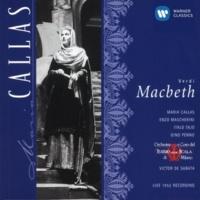 Maria Callas/Attilio Barbesi/Vittore Veneziani/Orchestra del Teatro alla Scala, Milano/Victor de Sabata Macbeth (1997 Remastered Version), Act I Scene 2: Al cader della sera il Re qui giunge
