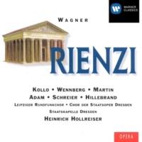 "Heinrich Hollreiser/Staatskapelle Dresden/René Kollo Rienzi, WWV 49, Act 5 Scene 1: No. 13, Gebet, ""Allmächt'ger Vater, blick herab!"" (Rienzi)"