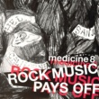 Medicine8 Rock Music Pays Off (Edit)