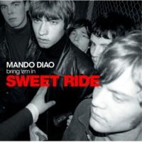 Mando Diao Sweet Ride