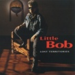 Little Bob Lost territories