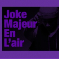 Joke Majeur En L'Air