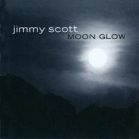 ジミー・スコット Moonglow [Album Version]