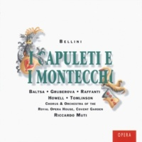 Orchestra of the Royal Opera House, Covent Garden/Riccardo Muti I Capuleti e i Montecchi: Sinfonia (Allegro agitato)