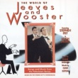 Jeeves & Wooster The World Of Jeeves And Wooster