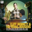 Cliff Bennett & The Rebel Rousers Into Our Lives (The EMI Years 1961-1969)