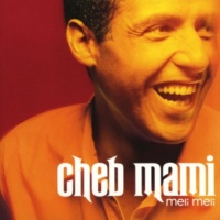 Cheb Mami & K-Mel Parisien du nord