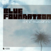 Blue Foundation As I Moved On (Instumental Blue Foundation Re-Work)