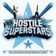Various Artists Hostile Super Stars