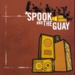 Spook And The Guay Music is a weapon