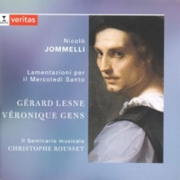 Véronique Gens/Gérard Lesne/Il Seminario Musicale/Christophe Rousset Lamentazione Terza: Manum suam