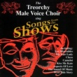 The Treorchy Male Voice Choir Songs From The Shows