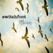 Switchfoot The Sound (John M. Perkins' Blues)