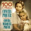 """Concha Piquer """"100 Años- Concha Piquer Canta Junto A Concha Márquez Piquer"""""""