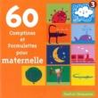Various Artists 60 Comptines et formulettes pour maternelle