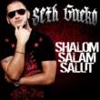 Seth Gueko Shalom Salam Salut