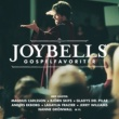 Joybells, Björn Skifs Have I Told You Lately (That I Love You)